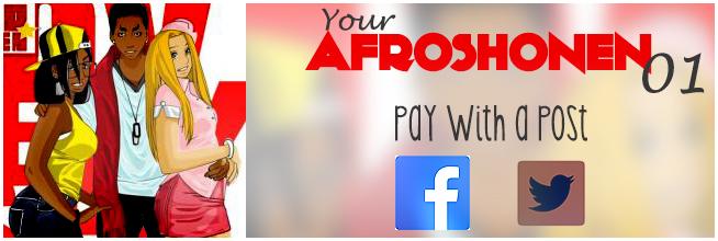 Obtenir ton exemplaire d'afroshonen en cliquant ici